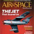 AIR & SPACE/Smithsonian Magazine